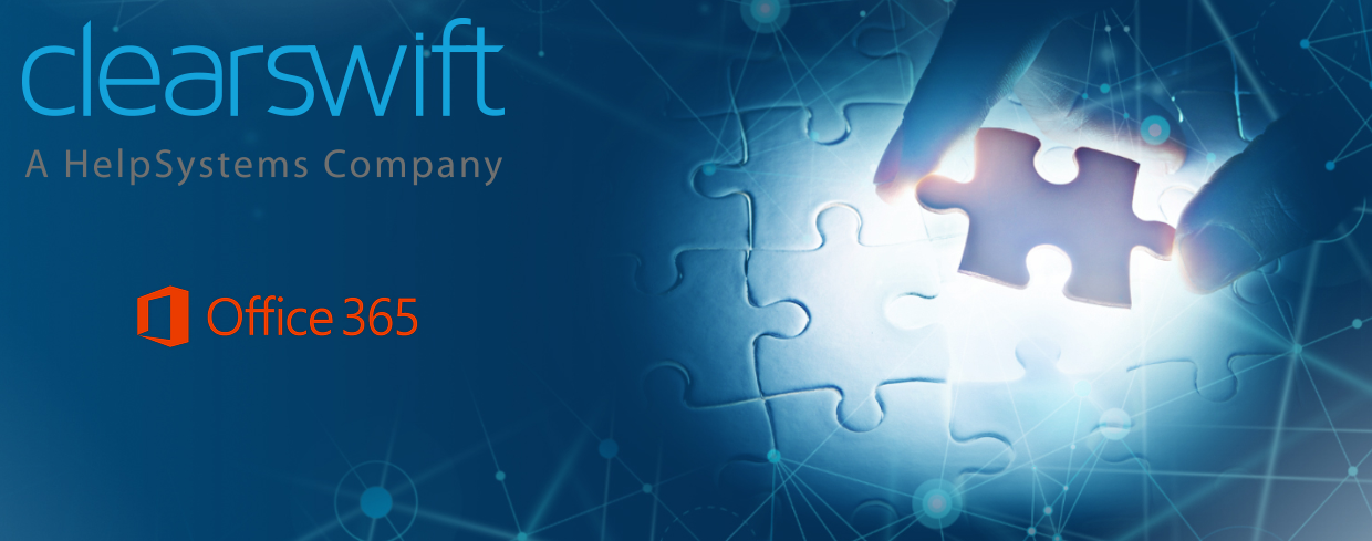Configure Office 365 with Clearswift SECURE Email Gateway